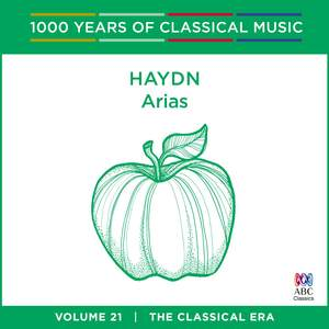 Haydn: Arias [1000 Years Of Classical Music, Vol. 21]