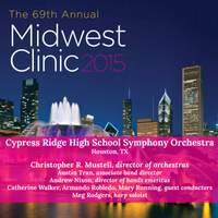 2015 Midwest Clinic: Cypress Ridge High School Symphony Orchestra (Live)