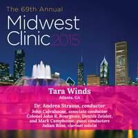 2015 Midwest Clinic: Tara Winds (Live)