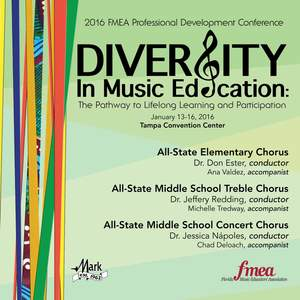 2016 Florida Music Educators Association (FMEA): All-State Elementary Chorus, All-State Middle School Treble Chorus & All-State Middle School Concert Chorus [Live]