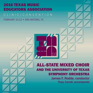 2016 Texas Music Educators Association (TMEA): All-State Mixed Choir [Live] Product Image