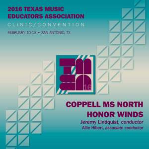 2016 Texas Music Educators Association (TMEA): Coppell Middle School North Honor Winds [Live] Product Image