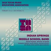 2016 Texas Music Educators Association (TMEA): Indian Springs Middle School Band [Live]