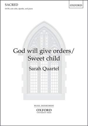 Quartel, Sarah: God will give orders/Sweet Child Product Image