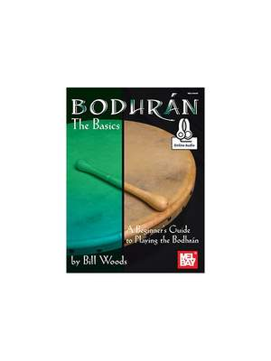 Bill Woods: Bodhran: The Basics Book With Online Audio