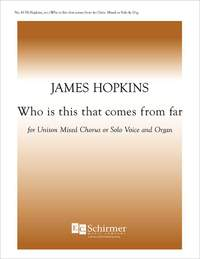 James F. Hopkins: Who is This That Comes from Far