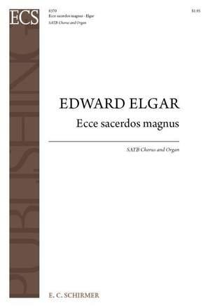 Edward Elgar: Ecce sacerdos magnus