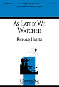 Richard Hillert: As Lately We Watched