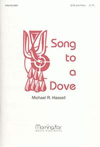 Michael R. Hassell: Song to a Dove