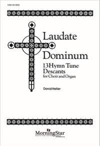David Heller: Laudate Dominum