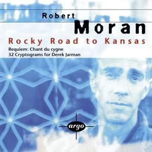 Robert Moran: Rocky Road to Kansas, Requiem