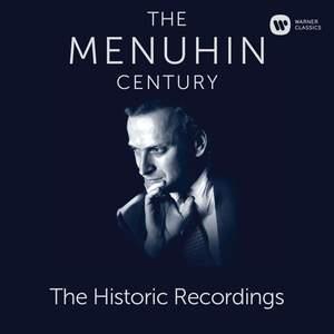 The Menuhin Century - The Historic Recordings