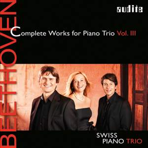Beethoven: Complete Works for Piano Trio Vol. III