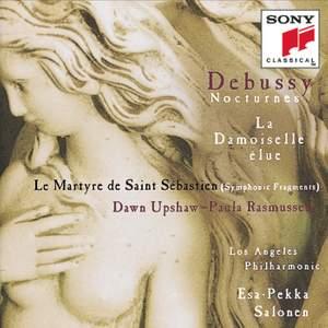 Debussy: La Damoiselle élue, Le Martyre de St. Sébastien & Nocturnes