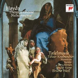 Haydn: Theresienmesse & Nelsonmesse
