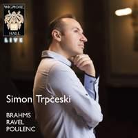 Simon Trpceski plays Brahms, Ravel & Poulenc
