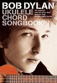 Bob Dylan Ukulele Chord Songbook