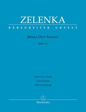 Zelenka, Jan Dismas: Missa Divi Xaverii ZWV 12