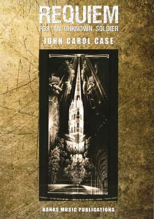 John Carol Case: Requiem for an Unknown Soldier
