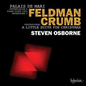 Feldman: Palais de Mari & Crumb: A Little Suite for Christmas