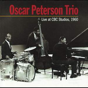 Oscar Peterson Trio - Live at CBC Studios, 1960