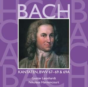 Bach: Sacred Cantatas BWV Nos 67 - 69a