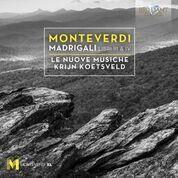 Monteverdi: Madrigali Libri III & IV