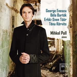 Enescu, Bartók, Tüür & Kõrvits: Works for Piano