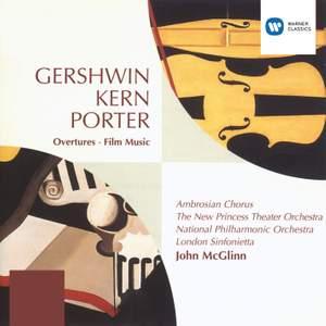Gershwin, Kern & Porter: Overtures and Film Music
