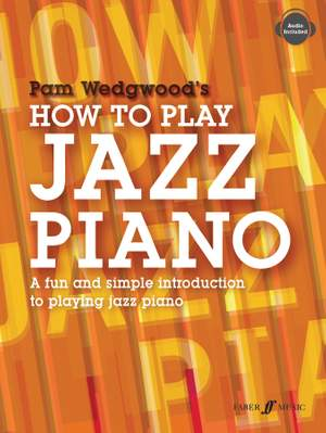 Wedgwood, Pam: How to Play Jazz Piano