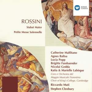 Rossini: Stabat Mater & Petite Messe Solennelle