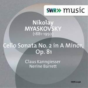 Myaskovsky: Cello Sonata No. 2 in A Minor, Op. 81