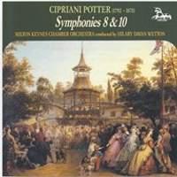 Cipriani Potter: Symphonies Nos. 8 & 10