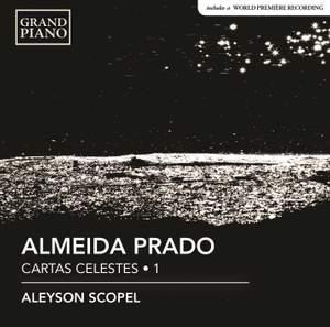 Almeida Prado: Cartas Celestes, Vol. 1