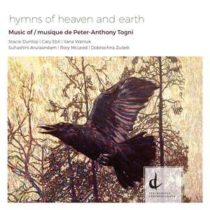 Hymns of Heaven & Earth: Music of Peter-Anthony Togni Product Image