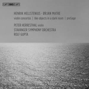 Hellstenius & Matre: Violin Concertos