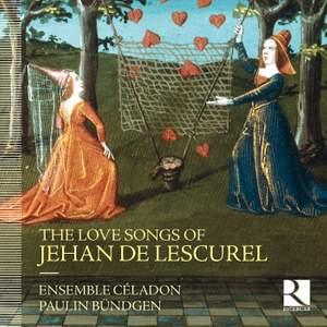 The Love Songs of Jehan de Lescurel