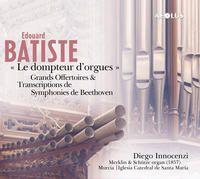 Batiste: Le dompteur d'orgues