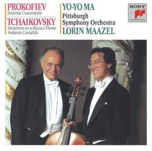 Prokofiev: Sinfonia Concertante and Tchaikovsky: Rococco Variations & Andante Cantabile