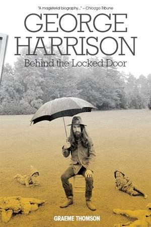 George Harrison: Behind The Locked Door (Paperback) Product Image