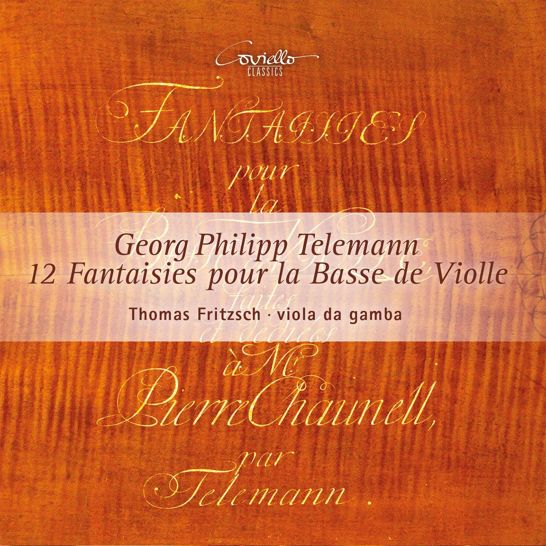 Telemann: Fantaisies (12) pour la Basse de Violle