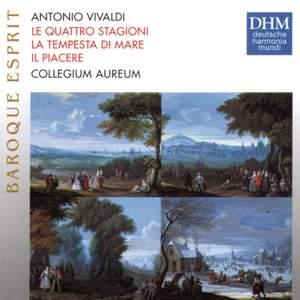 Vivaldi: Le Quattro Stagioni, La Tempesta Di Mare & Il Piacere