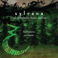 Sylvana: Music of the Forests, Flowers & Trees