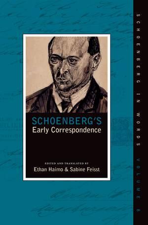Schoenberg's Early Correspondence