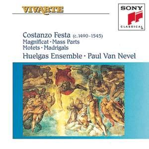 Constantius Festa: Magnificat, Mass Parts, Motets & Madrigals