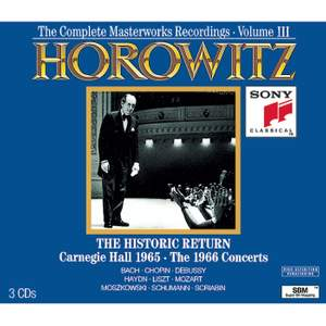Horowitz: The Historic Return, Carnegie Hall 1965 & The 1966 Concerts