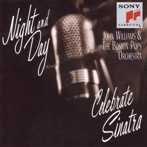 Night and Day: John Williams & The Boston Pops Celebrate Sinatra Product Image