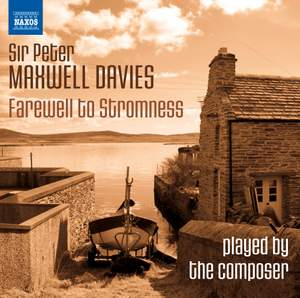 Davies, Peter Maxwell: Farewell to Stromness