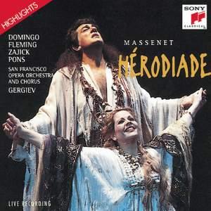Massenet: Hérodiade - Highlights