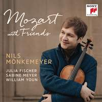 Mozart With Friends: Nils Mönkemeyer